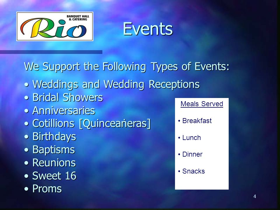 Events We Support the Following Types of Events: