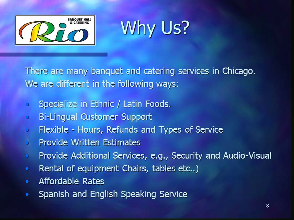 Why Us There are many banquet and catering services in Chicago.