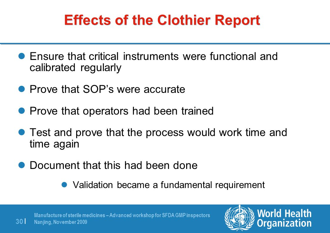 Effects of the Clothier Report
