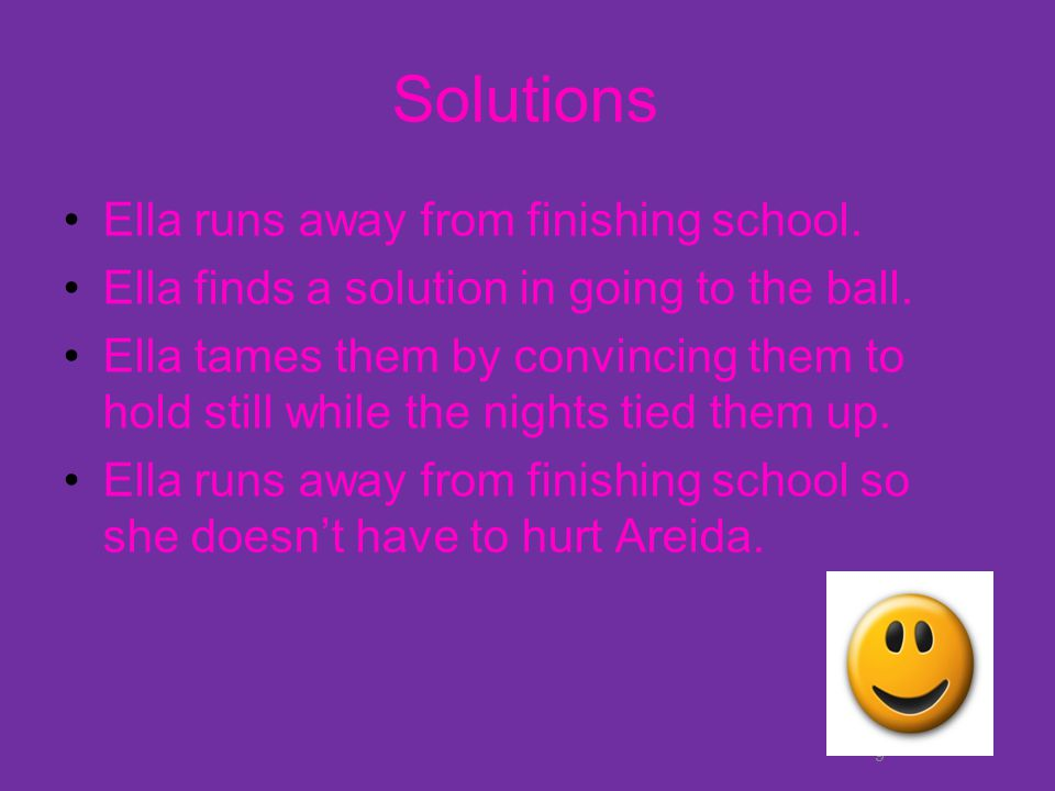 Solutions Ella runs away from finishing school.