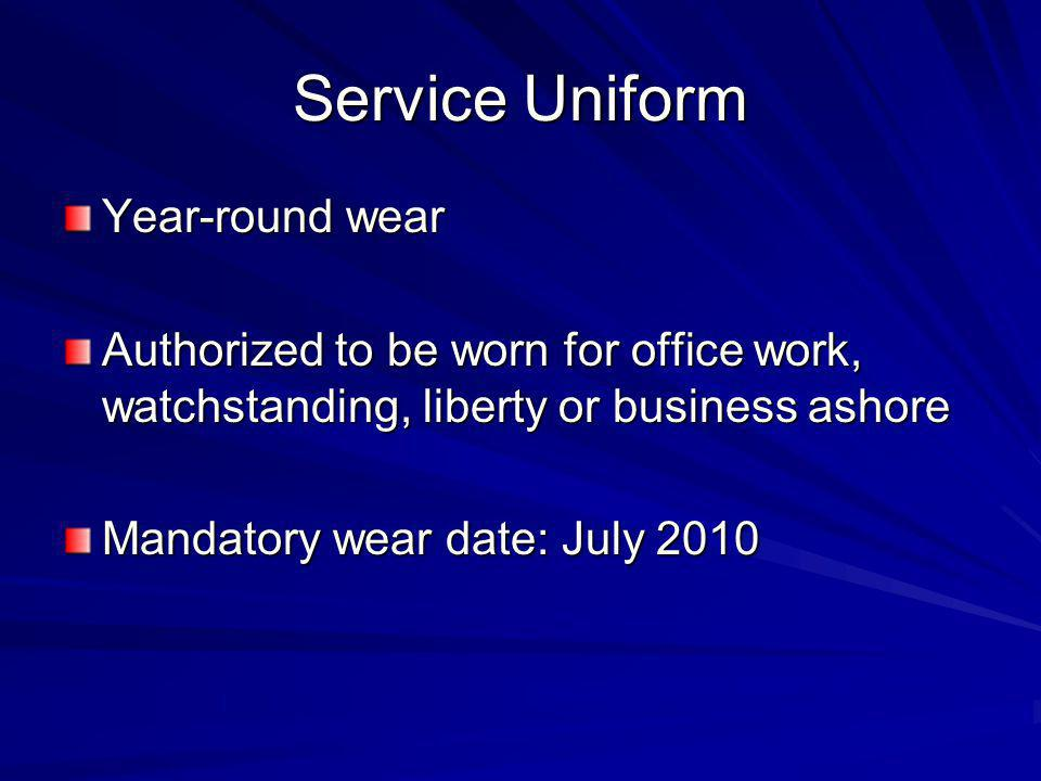 Service Uniform Year-round wear