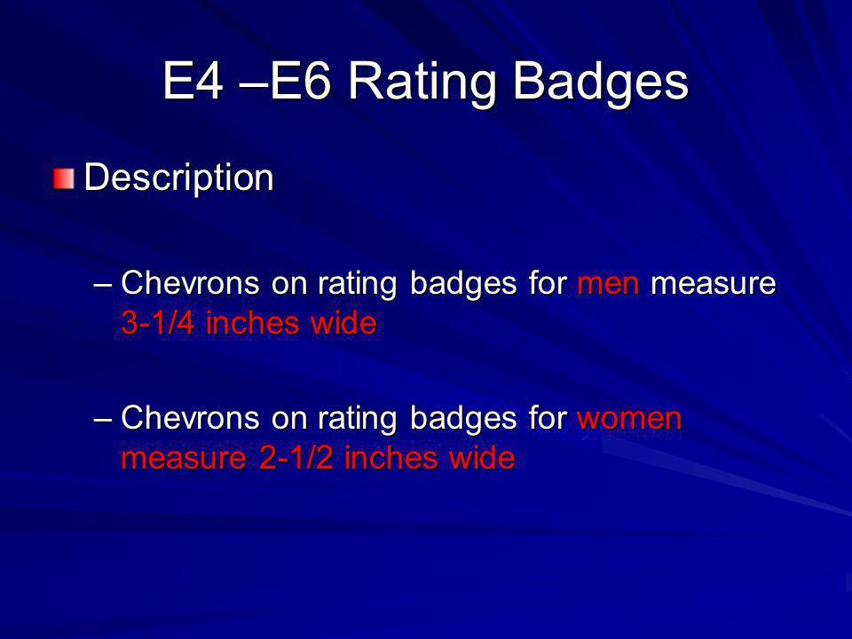 E4 –E6 Rating Badges Description