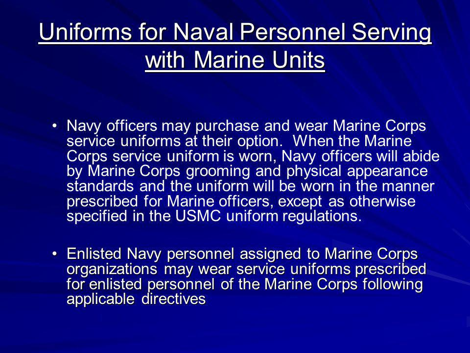 Uniforms for Naval Personnel Serving with Marine Units