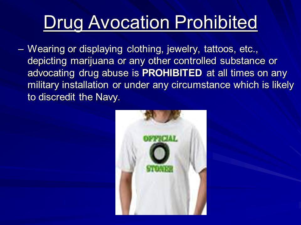 Drug Avocation Prohibited