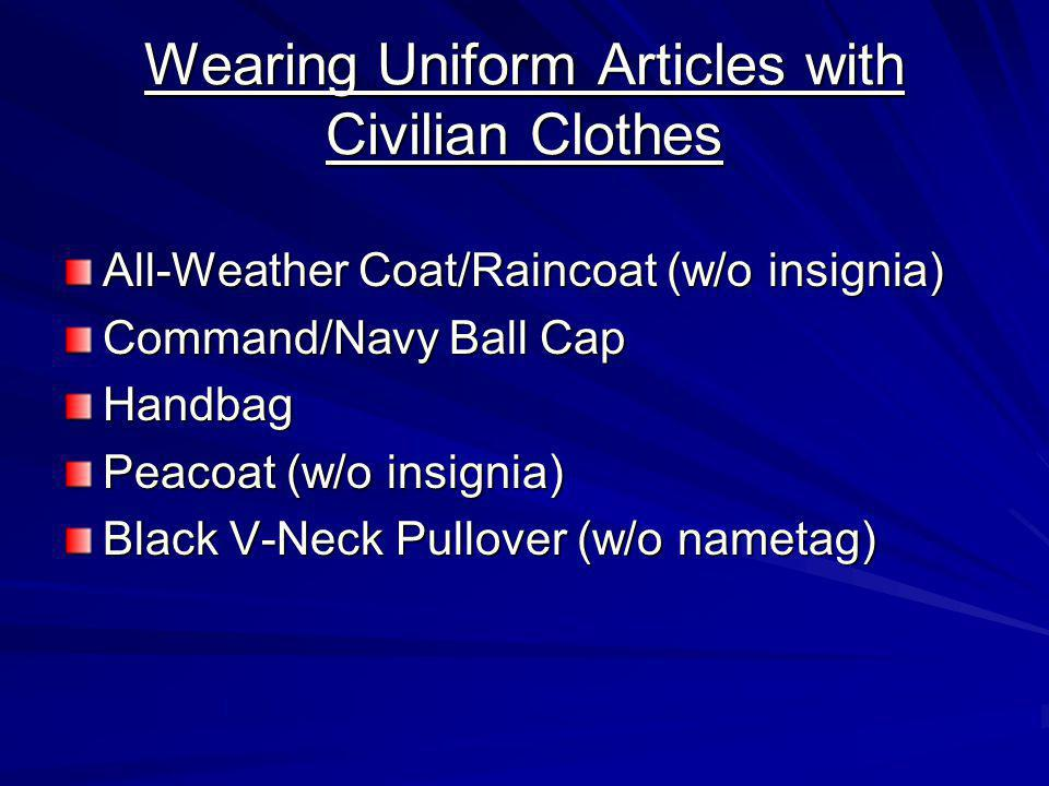 Wearing Uniform Articles with Civilian Clothes