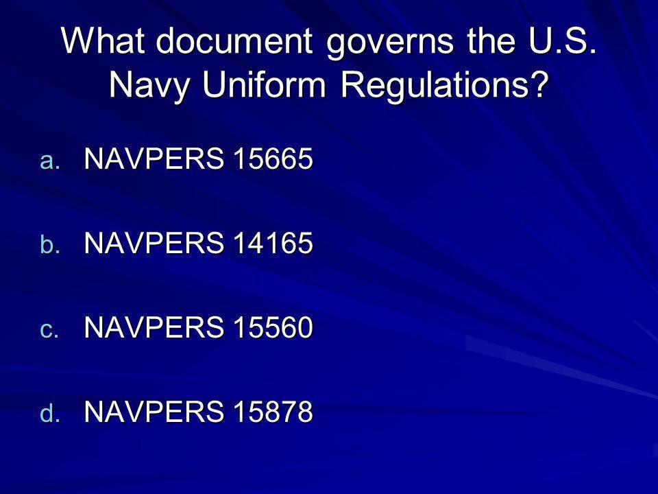 What document governs the U.S. Navy Uniform Regulations