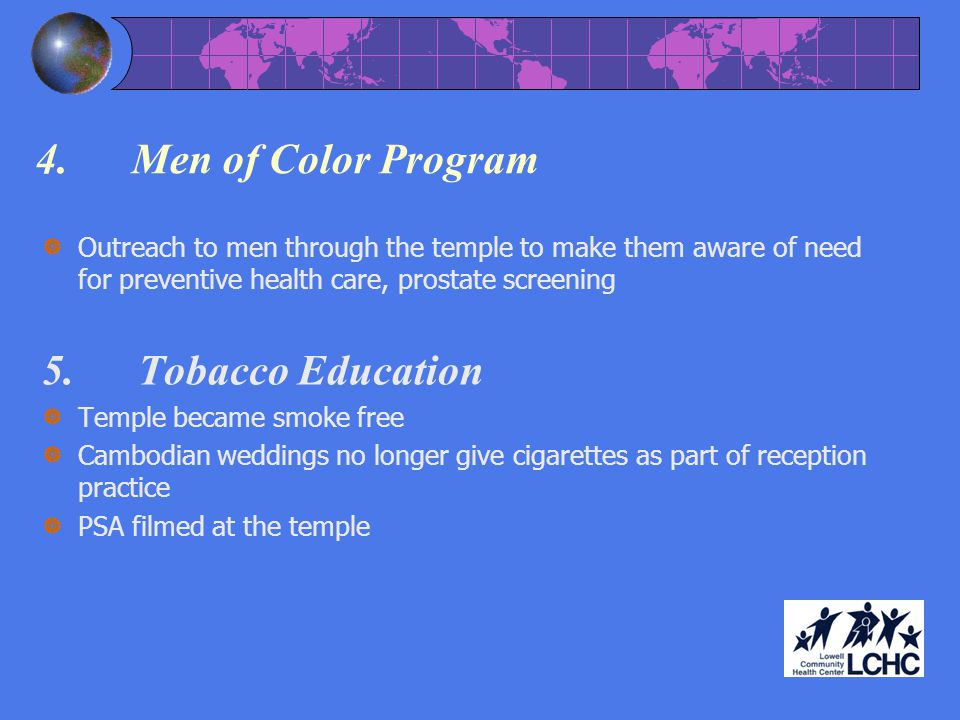 4. Men of Color Program 5. Tobacco Education