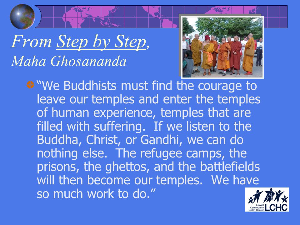 From Step by Step, Maha Ghosananda