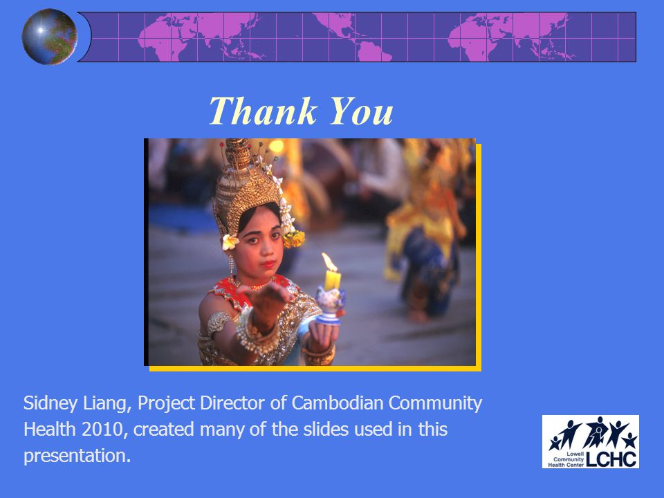Thank You Sidney Liang, Project Director of Cambodian Community