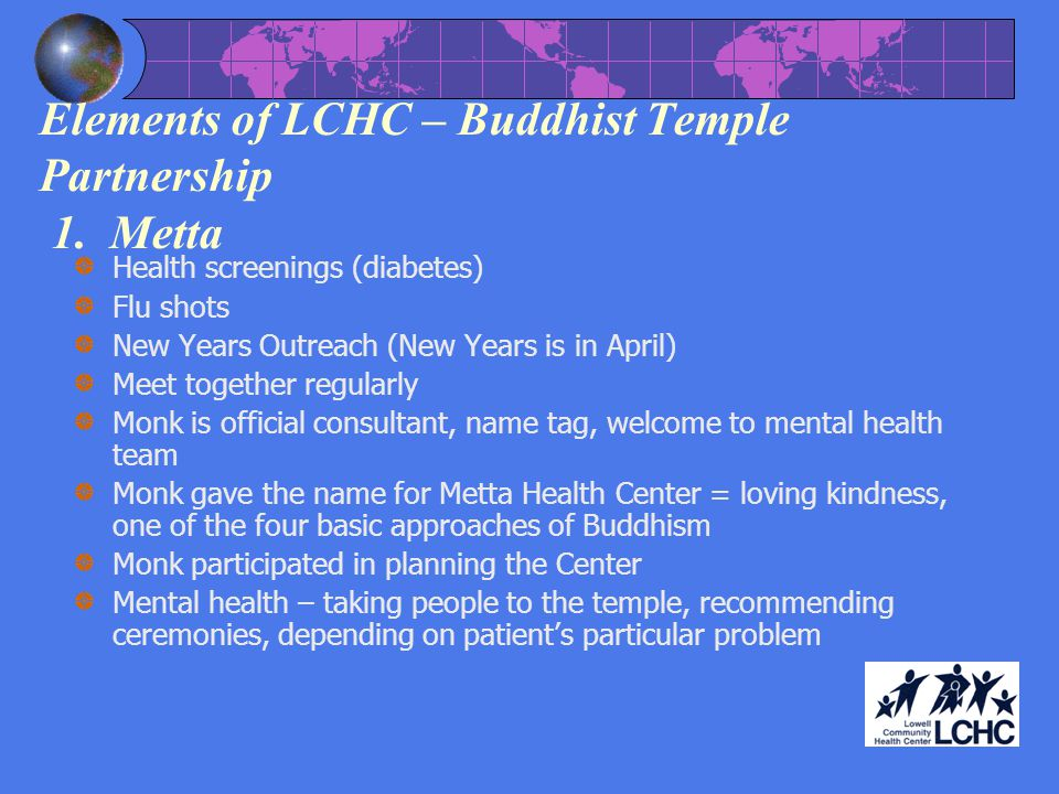 Elements of LCHC – Buddhist Temple Partnership 1. Metta