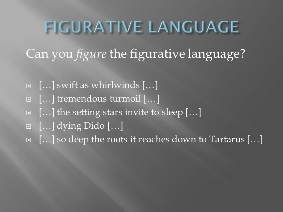 Can you figure the figurative language