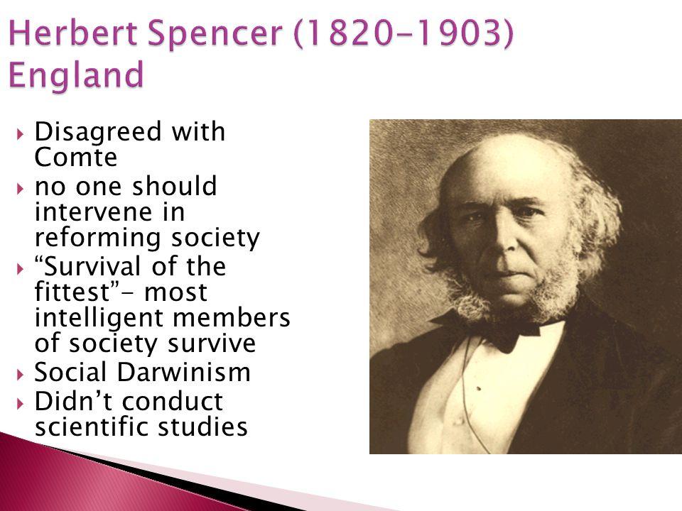 Herbert Spencer (1820-1903) England