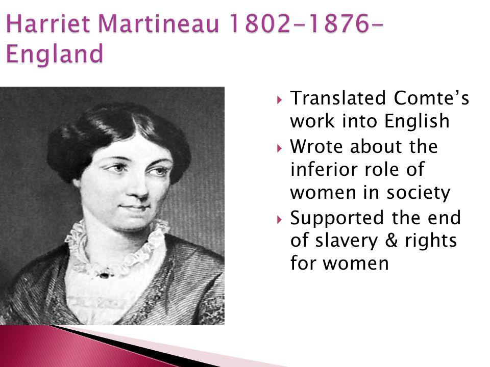 Harriet Martineau 1802-1876- England