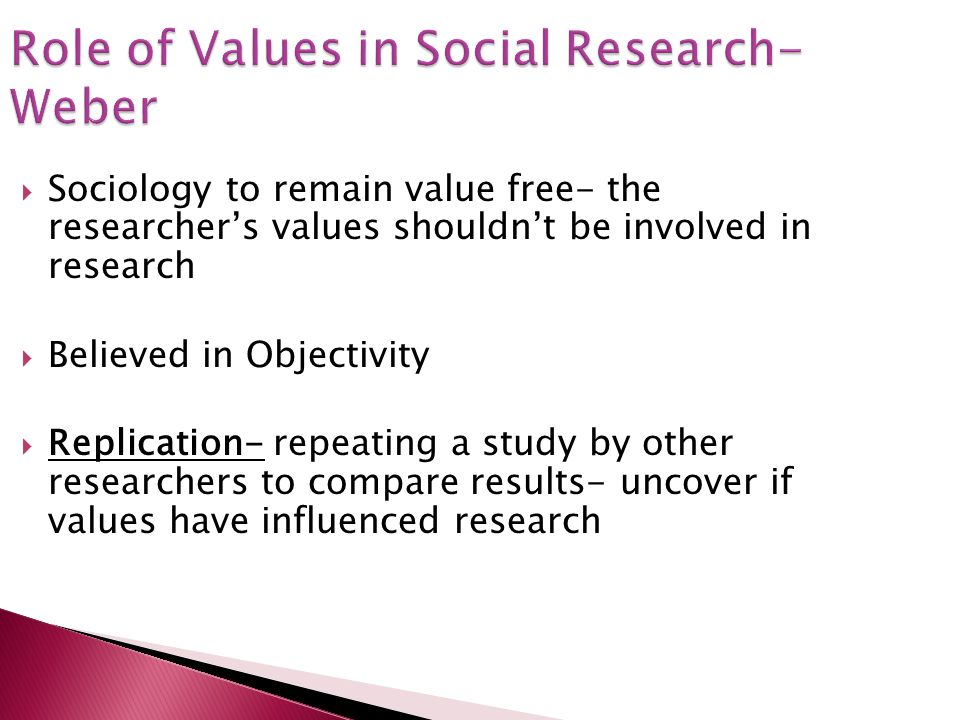 Role of Values in Social Research- Weber