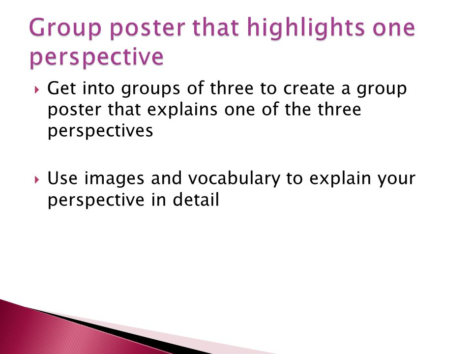 Group poster that highlights one perspective