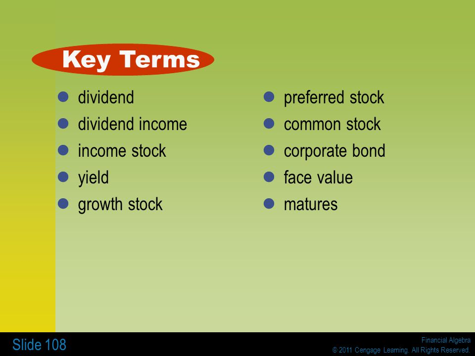 Key Terms dividend dividend income income stock yield growth stock