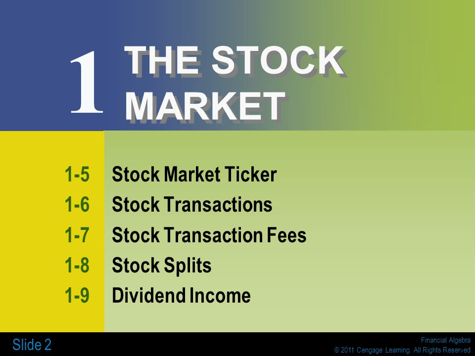 1 THE STOCK MARKET 1-5 Stock Market Ticker 1-6 Stock Transactions