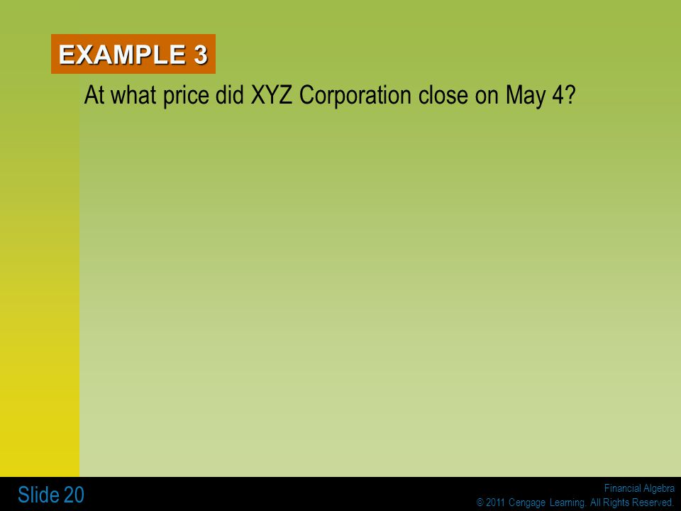 At what price did XYZ Corporation close on May 4