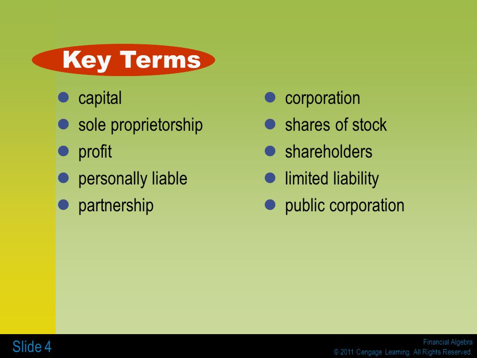 Key Terms capital sole proprietorship profit personally liable