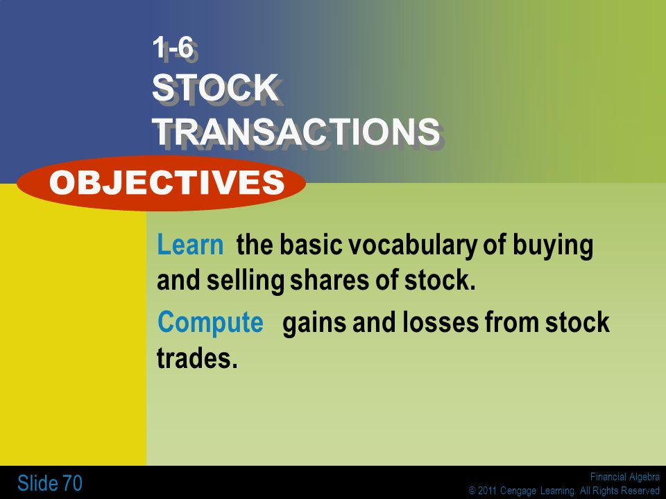 OBJECTIVES 1-6 STOCK TRANSACTIONS