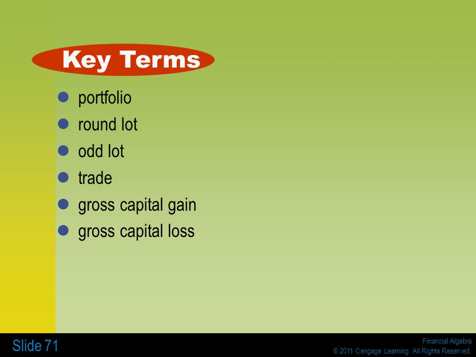 Key Terms portfolio round lot odd lot trade gross capital gain