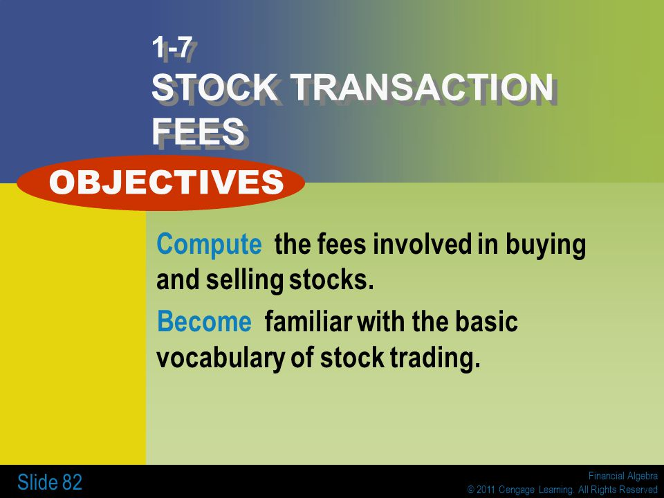 1-7 STOCK TRANSACTION FEES