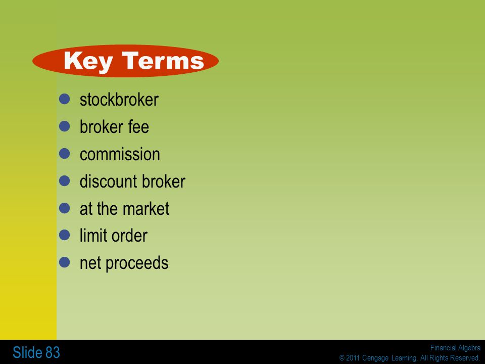 Key Terms stockbroker broker fee commission discount broker