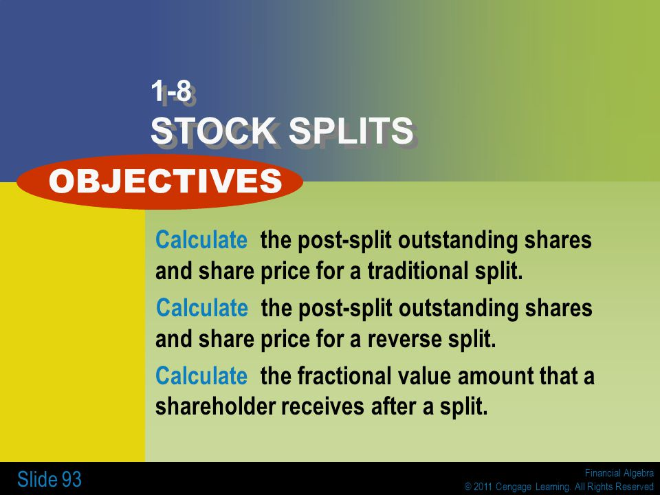 OBJECTIVES 1-8 STOCK SPLITS