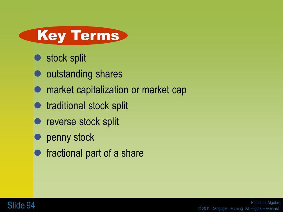 Key Terms stock split outstanding shares