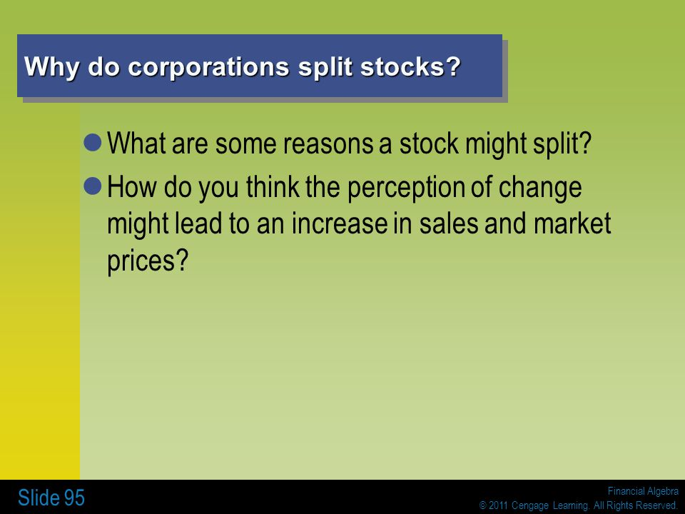 Why do corporations split stocks