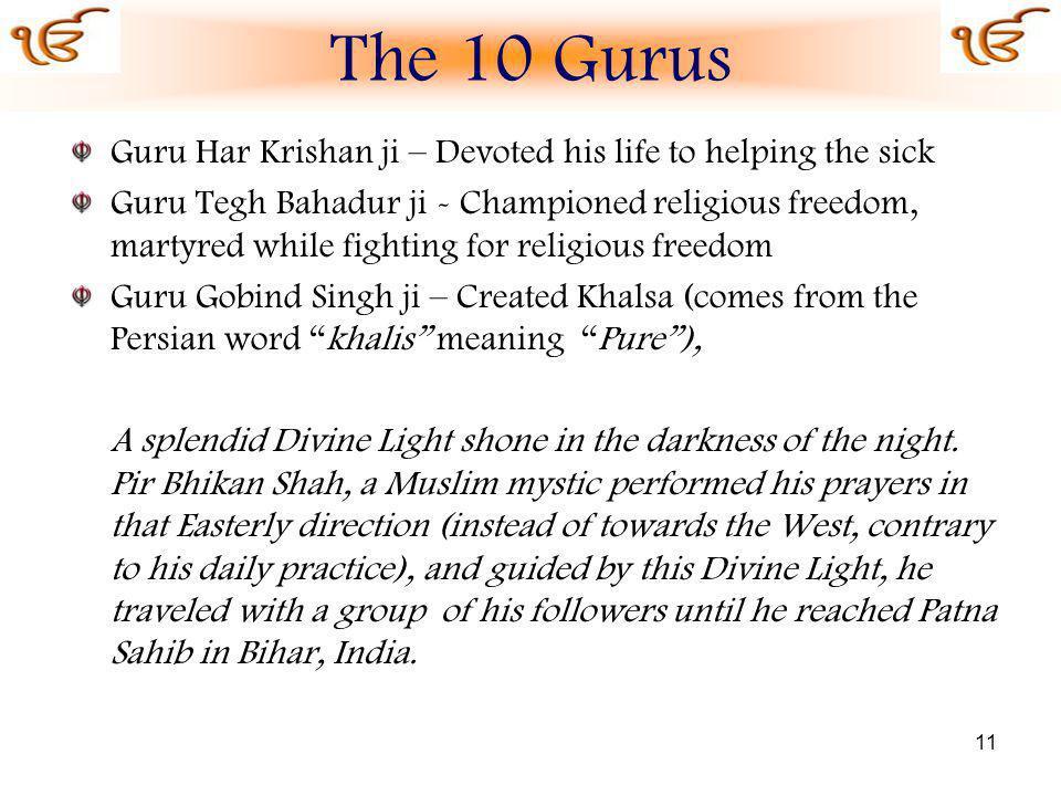 The 10 Gurus Guru Har Krishan ji – Devoted his life to helping the sick.