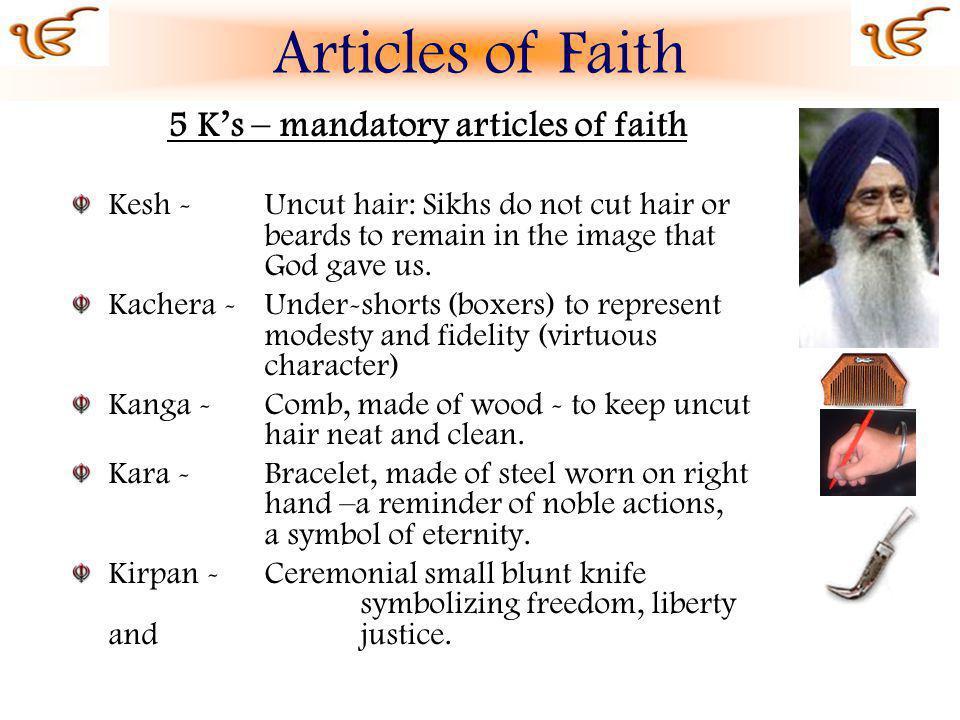 5 K's – mandatory articles of faith