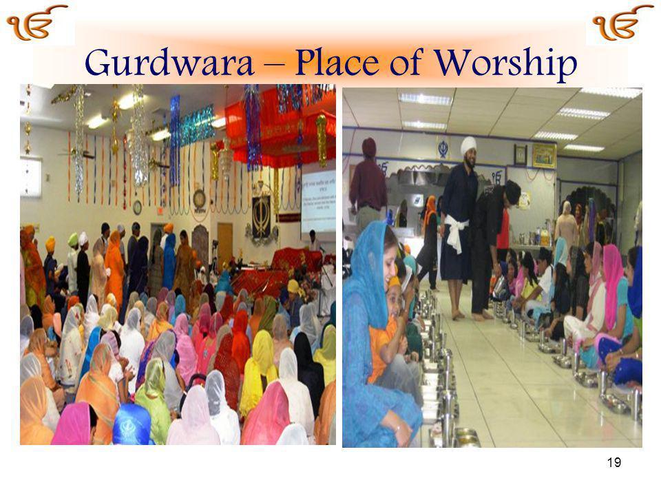 Gurdwara – Place of Worship