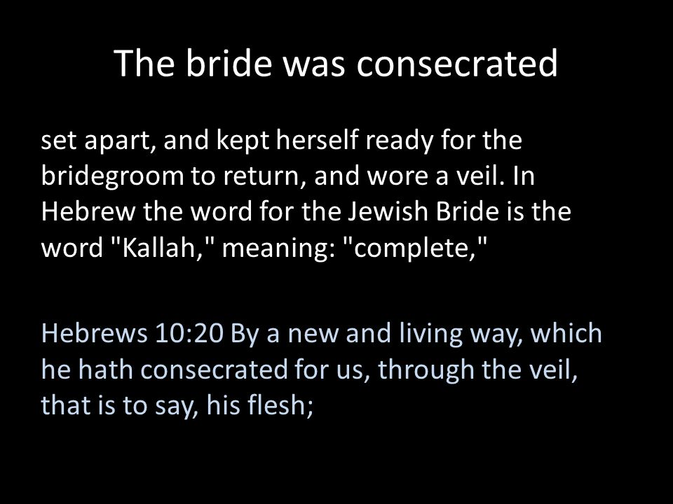 The bride was consecrated