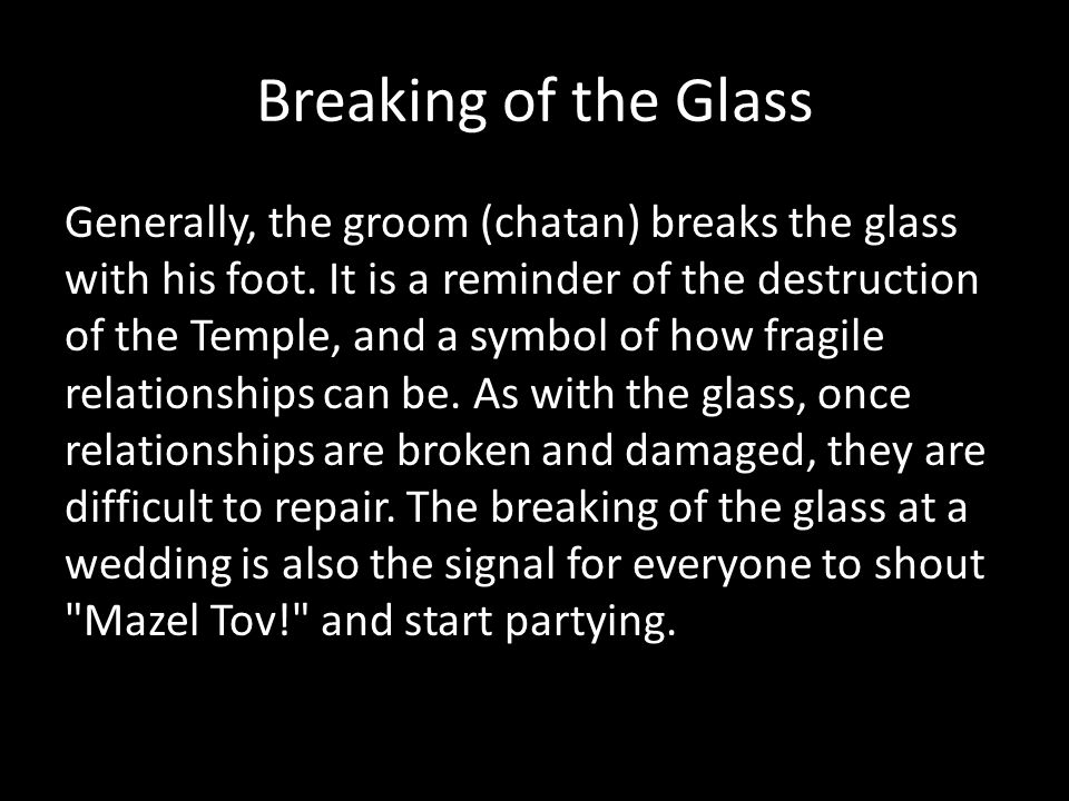 Breaking of the Glass