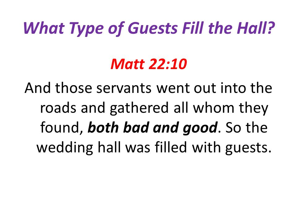 What Type of Guests Fill the Hall