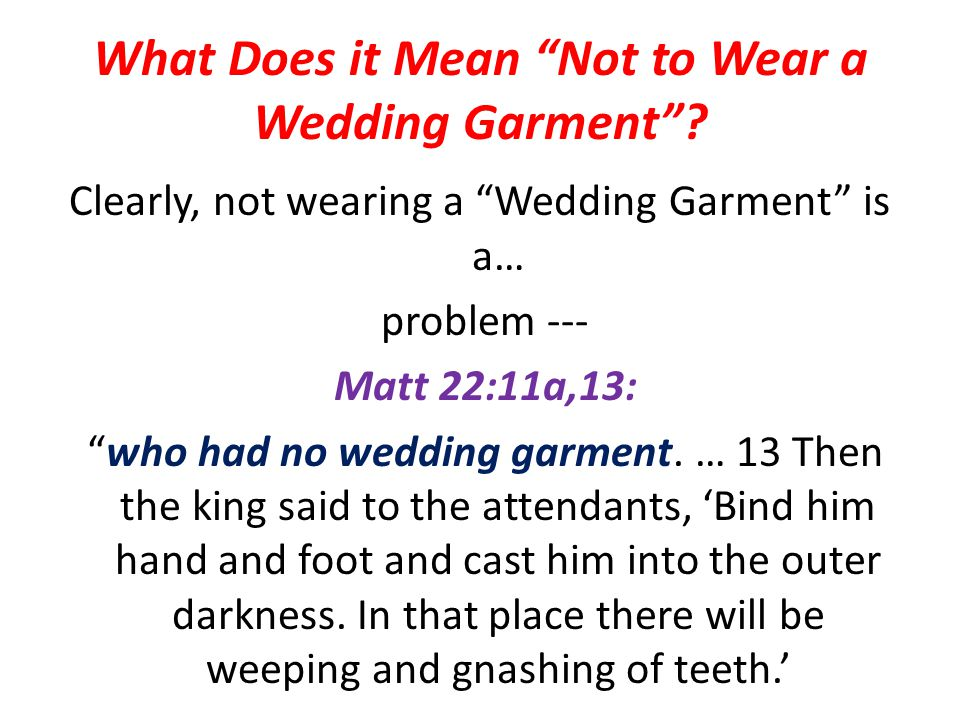 What Does it Mean Not to Wear a Wedding Garment