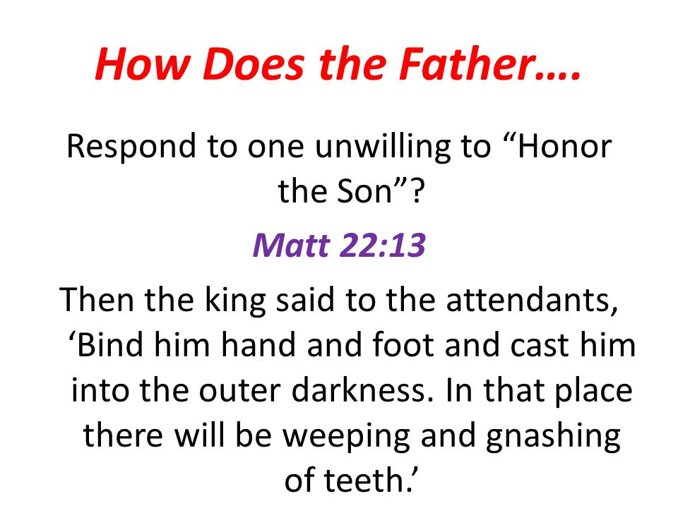 How Does the Father….
