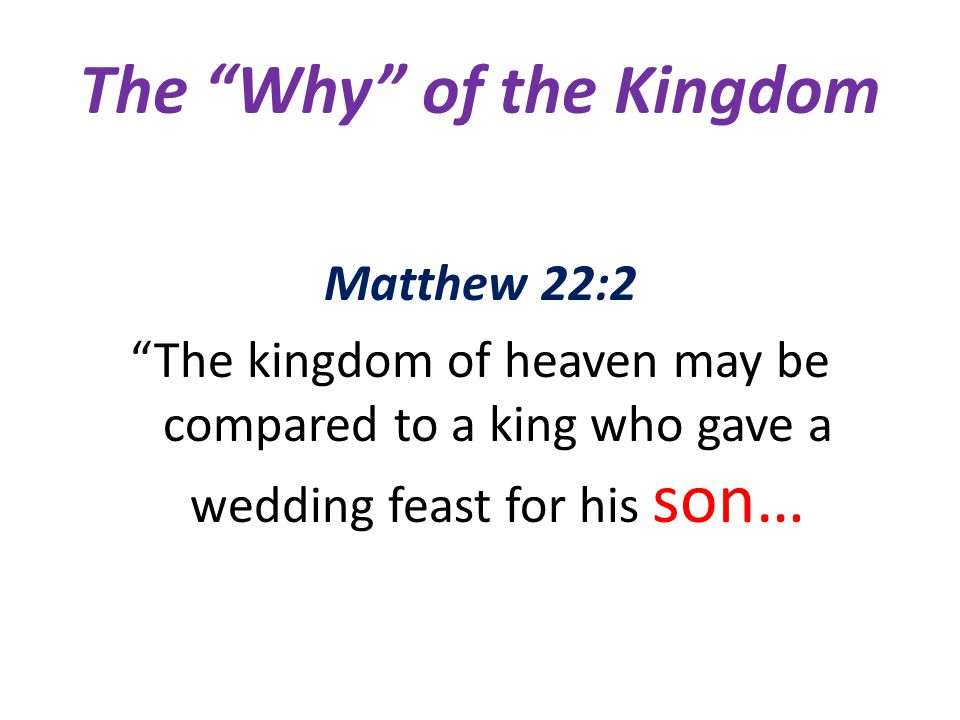 The Why of the Kingdom