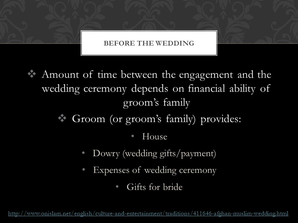 Groom (or groom's family) provides: