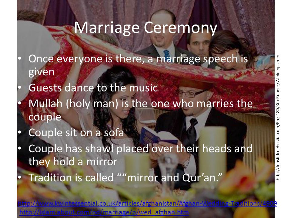 Marriage Ceremony Once everyone is there, a marriage speech is given