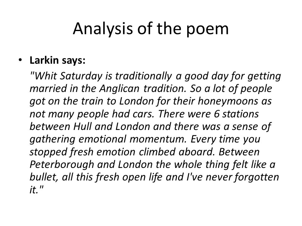 Analysis of the poem Larkin says: