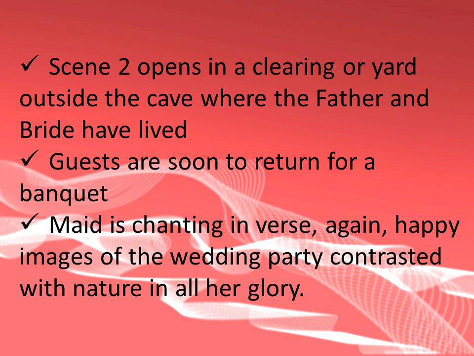 Scene 2 opens in a clearing or yard