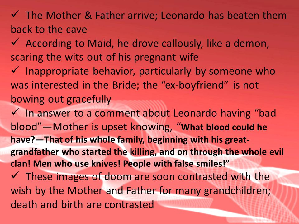 The Mother & Father arrive; Leonardo has beaten them
