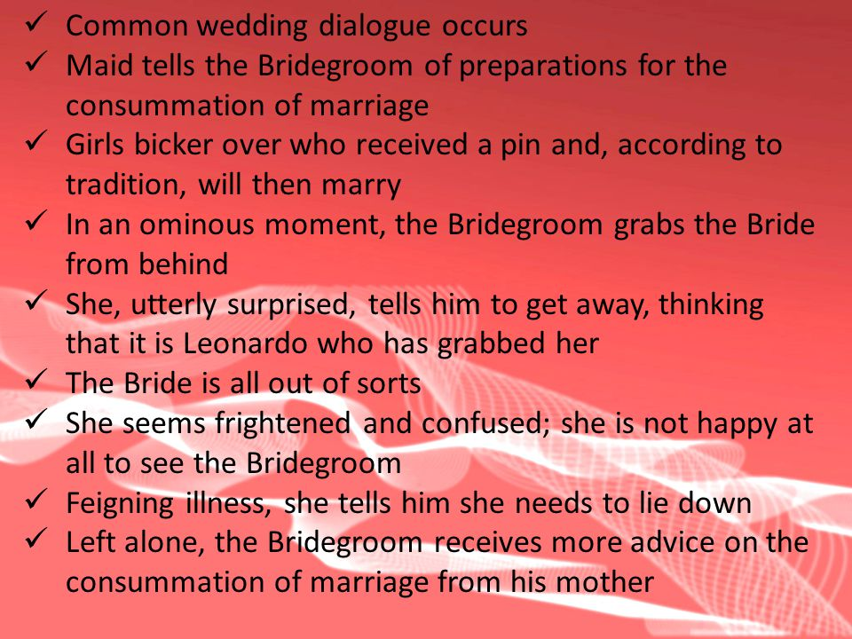 Common wedding dialogue occurs