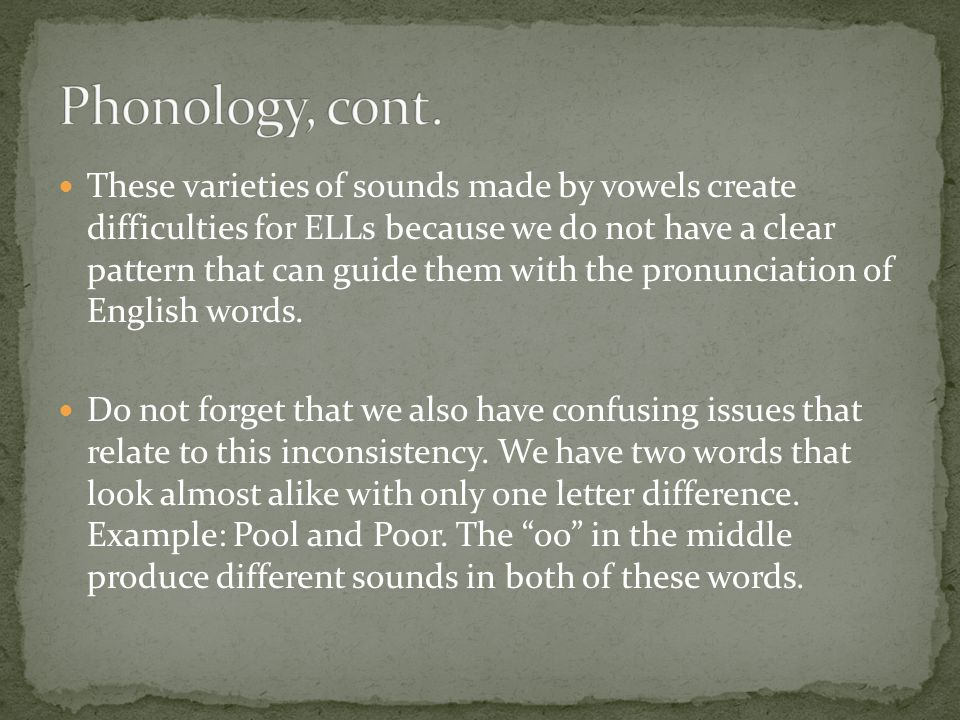 Phonology, cont.