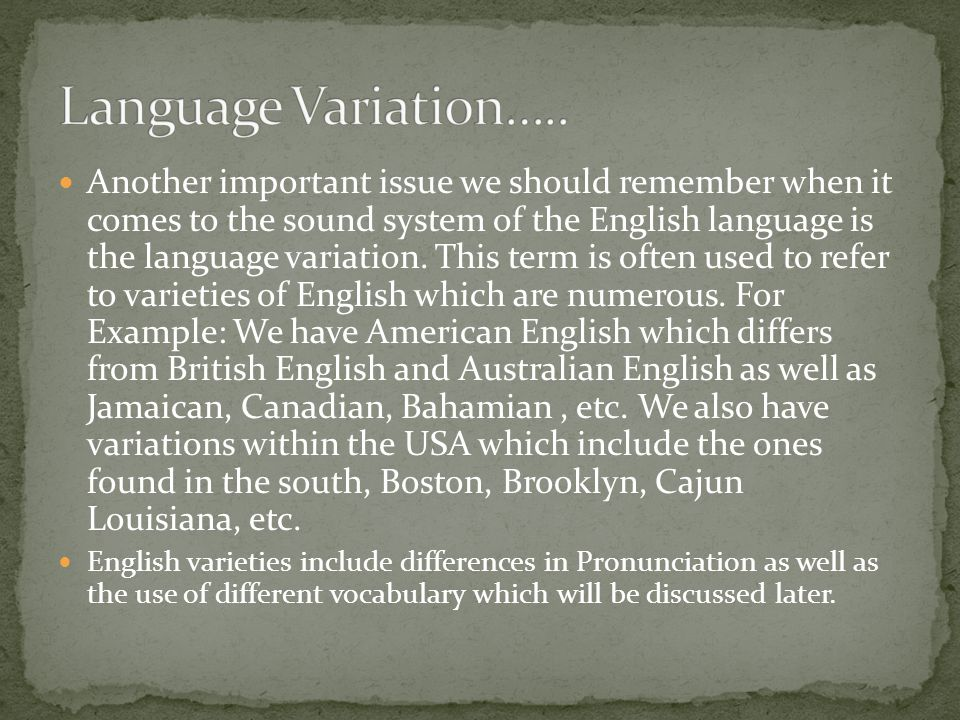Language Variation…..