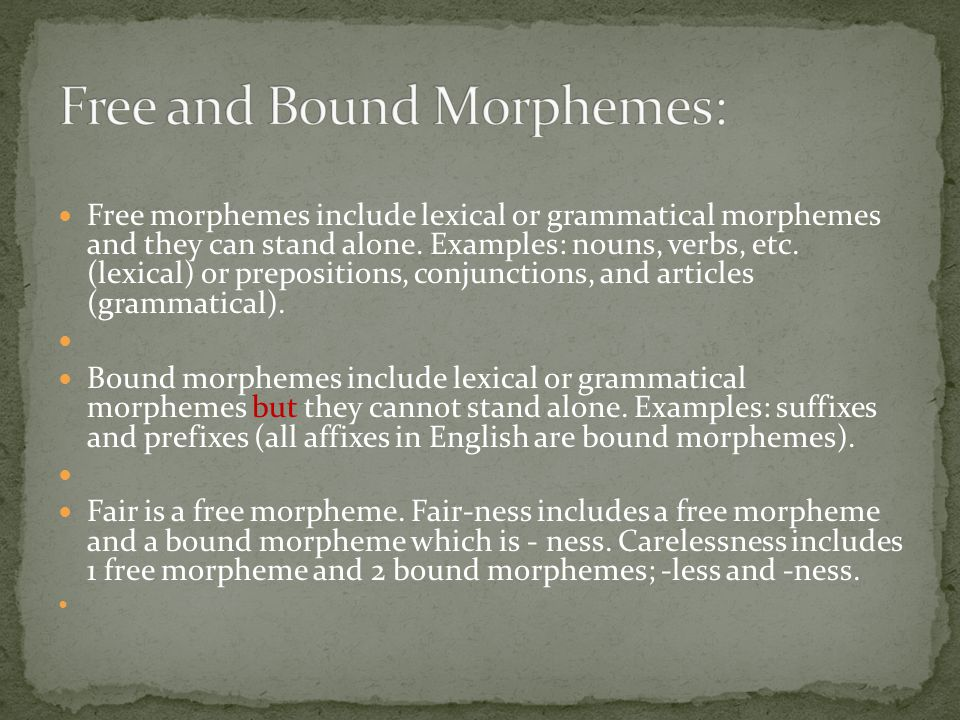 Free and Bound Morphemes: