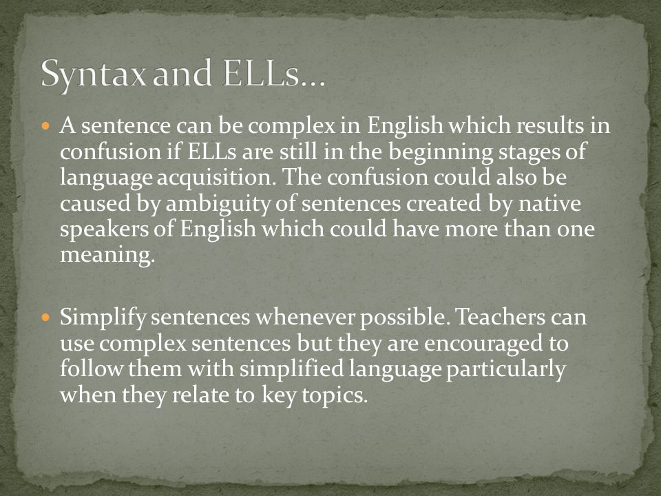 Syntax and ELLs…