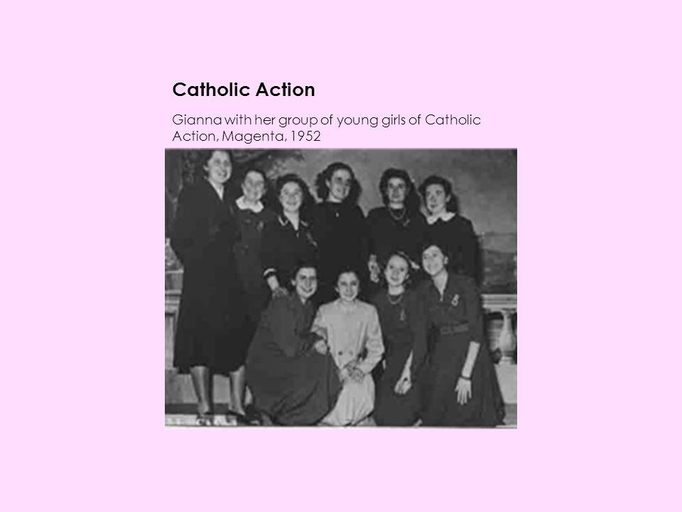 Catholic Action Gianna with her group of young girls of Catholic Action, Magenta, 1952